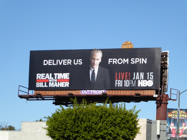 Deliver us from spin Bill Maher billboard