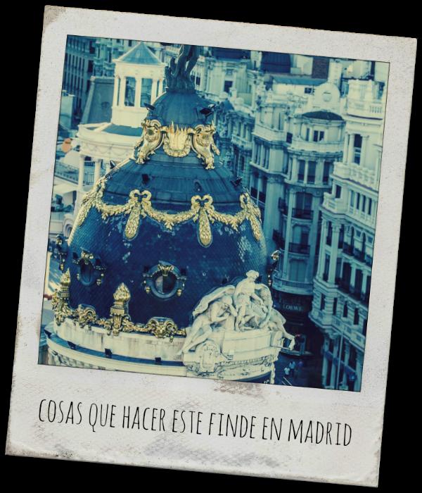 cosas que hacer en Madrid