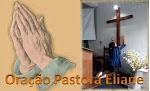 ORAÇÃO DA PASTORA ELIANE
