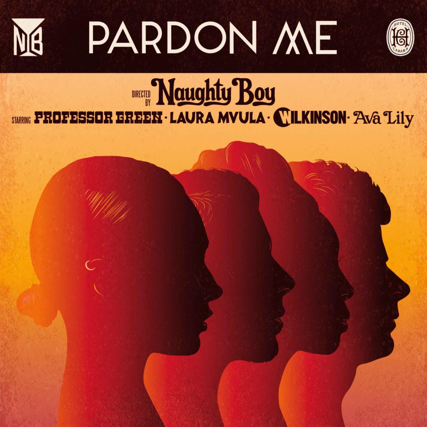 Naughty Boy - Pardon Me (Lynx Peace Edition) [feat. Professor Green, Laura Mvula, Wilkinson & Ava Lily] - Single Cover