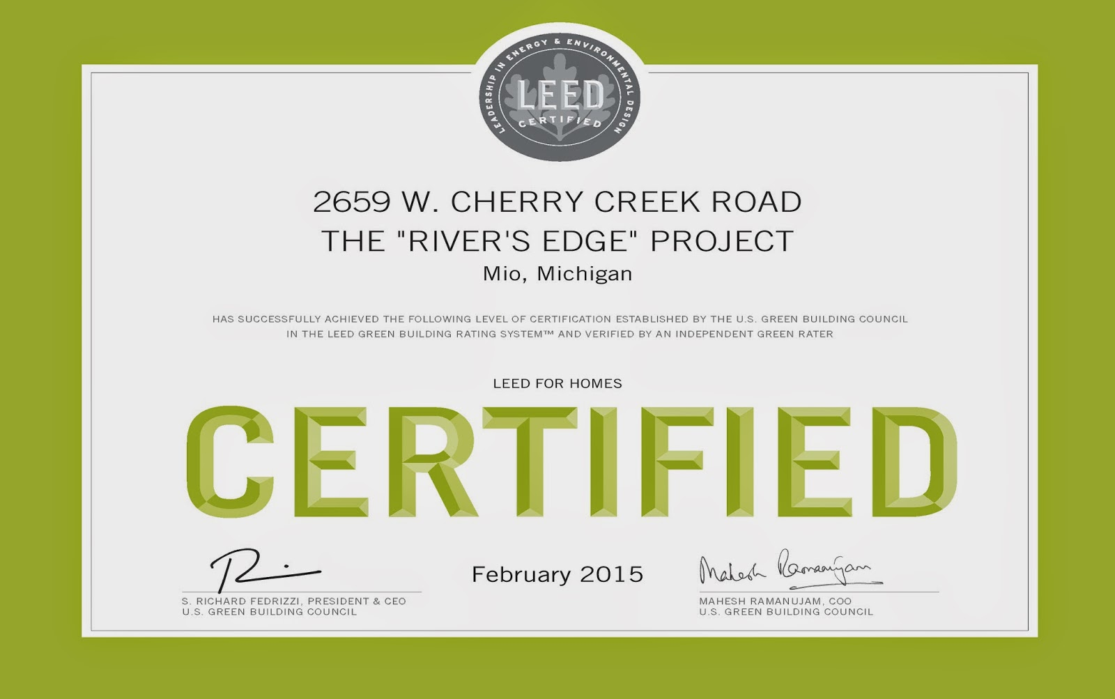 Sustainable home consultants llc its official we just were awarded leed for homes certified certification for the rivers edge project in mio michigan this is one of four honors you 1betcityfo Images