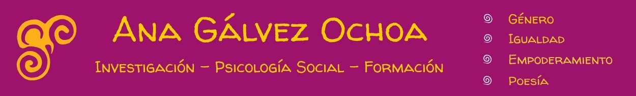 Ana Gálvez - Psicóloga social y poeta - Género-Igualdad