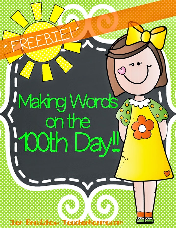 FREEBIE!  100th Day of School Making Words activity and printables.  TeacherKarma.com