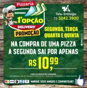 ESTÁ EM CASA, PENSOU EM PIZZA, LEMBROU PIZZARIA PRIMEIRA¨OPÇÃO.