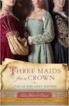 Three Maids for a Crown, Ella March Chase