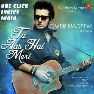 Tu Aas Hai Meri Song Lyrics
