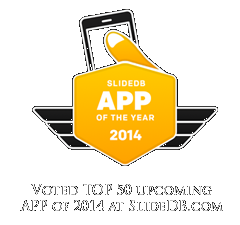 Voted TOP 50 Upcoming App of the Year at SlideDB.com