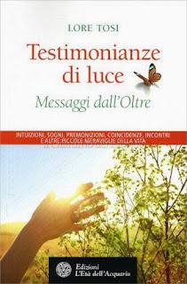 Testimonianze di Luce - Messaggi dall'Oltre - eBook