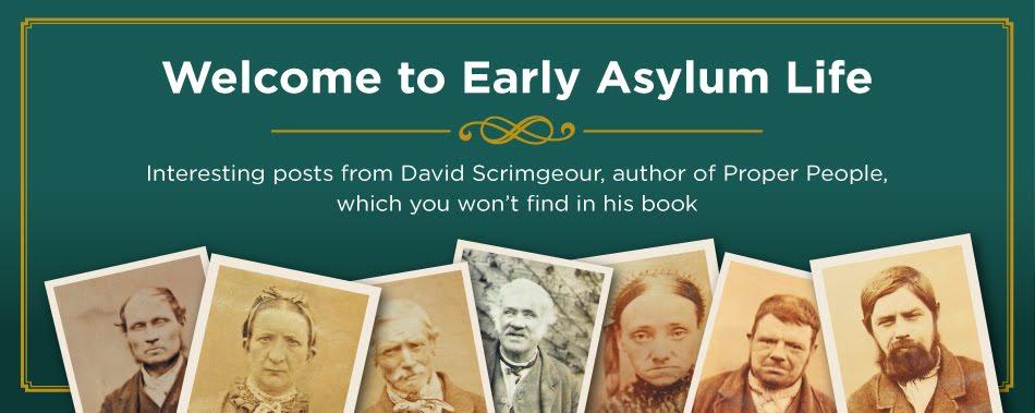 Early Asylum Life