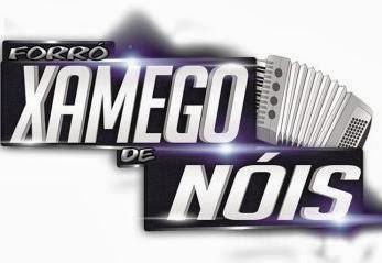 FORRÓ XAMEGO DE NÓIS