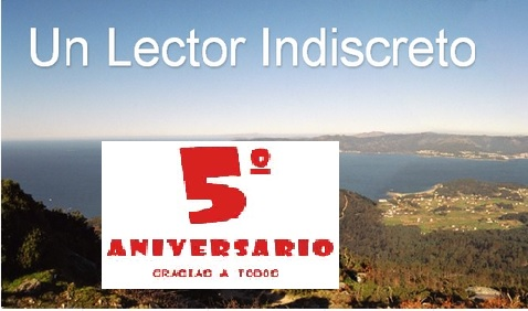 5º Aniversario Blog Un Lector Indiscreto