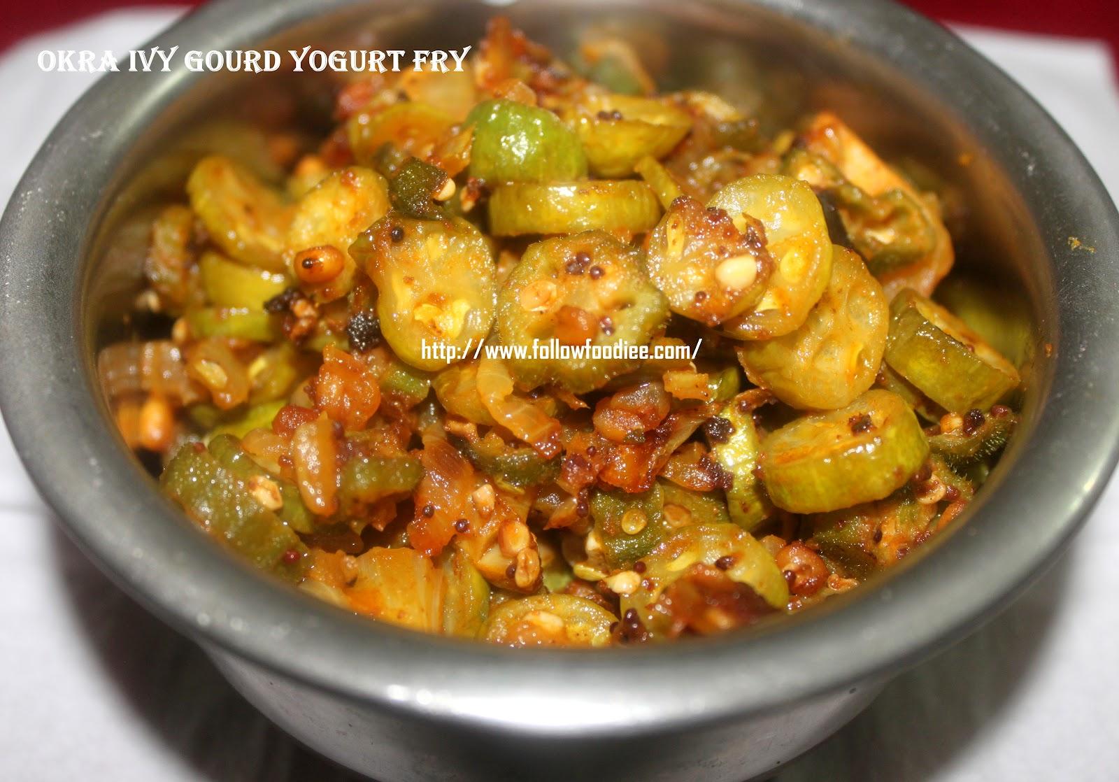 Okra Ivy gourd Yougurt Fry