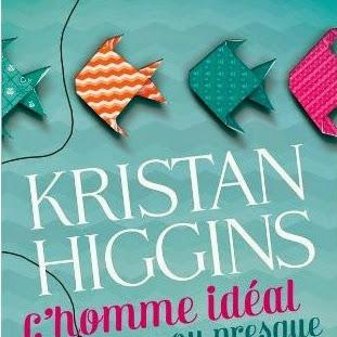 L'homme idéal... ou presque de Kristan Higgins