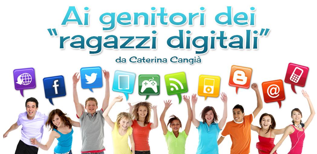 """Ai genitori dei """"ragazzi digitali"""""""