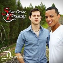 Silvio Cesar e Eduardo - O Seu Lado