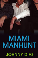 Miami Manhunt (my second novel)