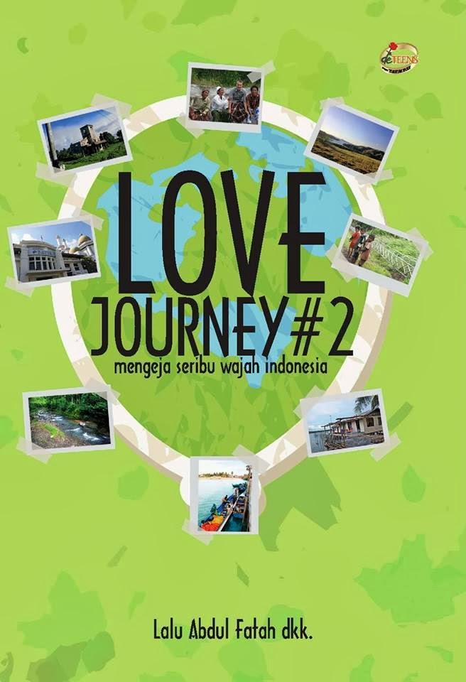[My Anthology Book] Love Journey#2, Mengeja Seribu Wajah Indonesia