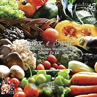 Sabor e Saúde: As Melhores Receitas Vegetarianas do Templo Zu Lai