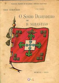 O Sonho Derradeiro de D. Sebastião - 1919