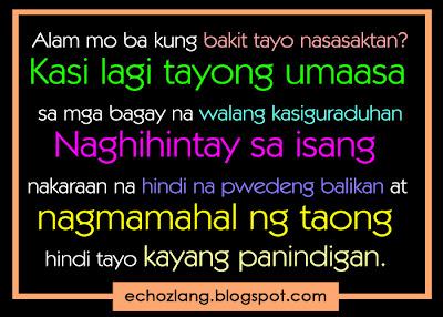 Alam mo ba kung bakit tayo nasasaktan - Tagalog Quotes Collection