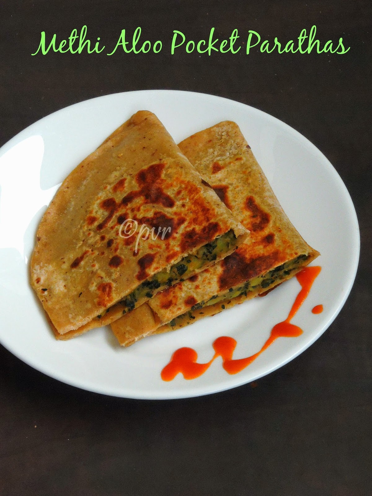 Methi Aloo Pocket parathas
