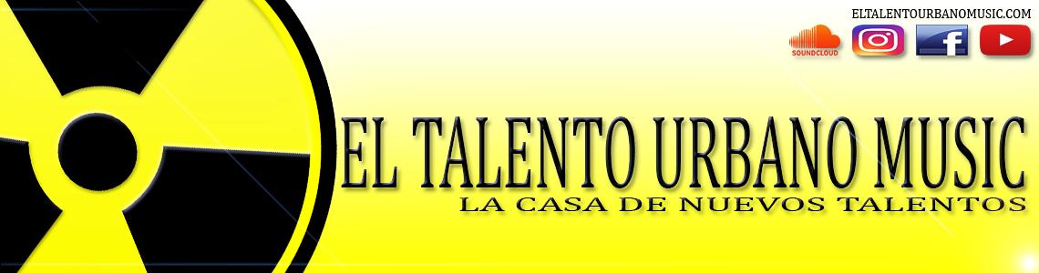 El Talento Urbano Music