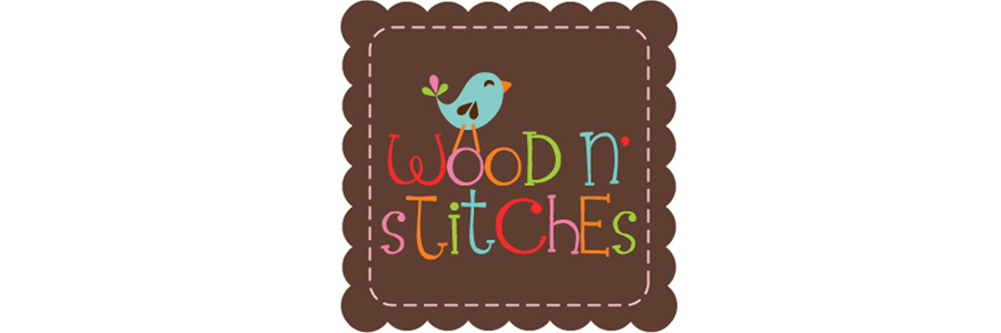 ~WOOD N&#39; STITCHES~