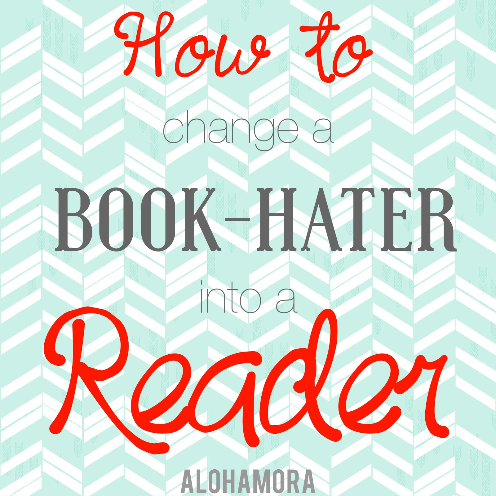 How to change or turn a book hater aka reluctant reader into a reader.  These 7 steps can help a parent, teacher, librarian, aunt, uncle, grandparent help any child or reluctant reader of any age.   It's all about reading; there are too many benefits for reading. Alohamora Open a Book http://alohamoraopenabook.blogspot.com/ Hate Love