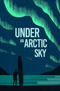 Watch Under an Arctic Sky Online Free in HD