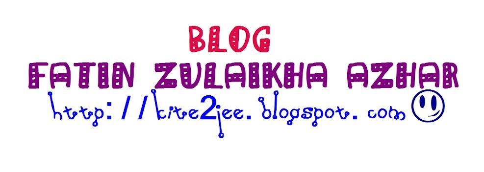 ♥ Fatin Zulaikha Azhar ♥