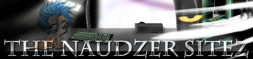 ThE NauDzeRz Site~
