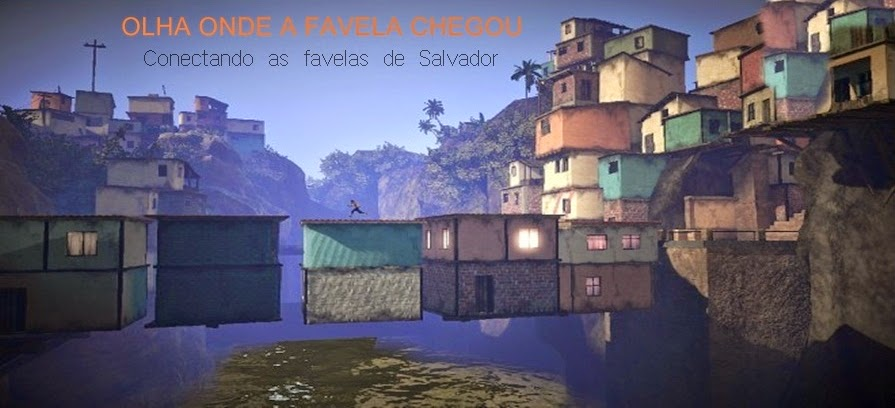 Olha onde a favela chegou.