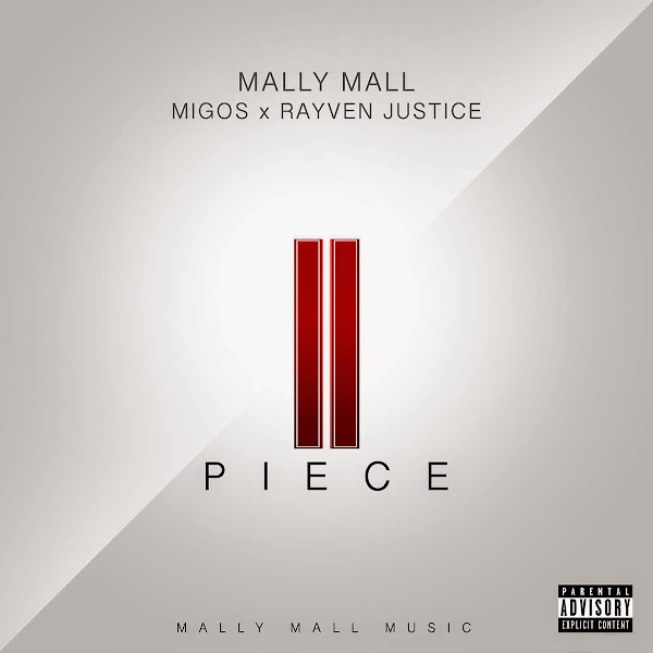 Mally Mall - II Piece (feat. Migos, Rayven Justice) - Single Cover