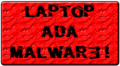 laptop ada malware, blog ada malware