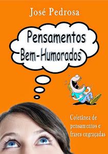 PENSAMENTOS BEM-HUMORADOS