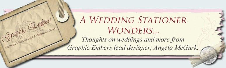 A Wedding Stationer Wonders