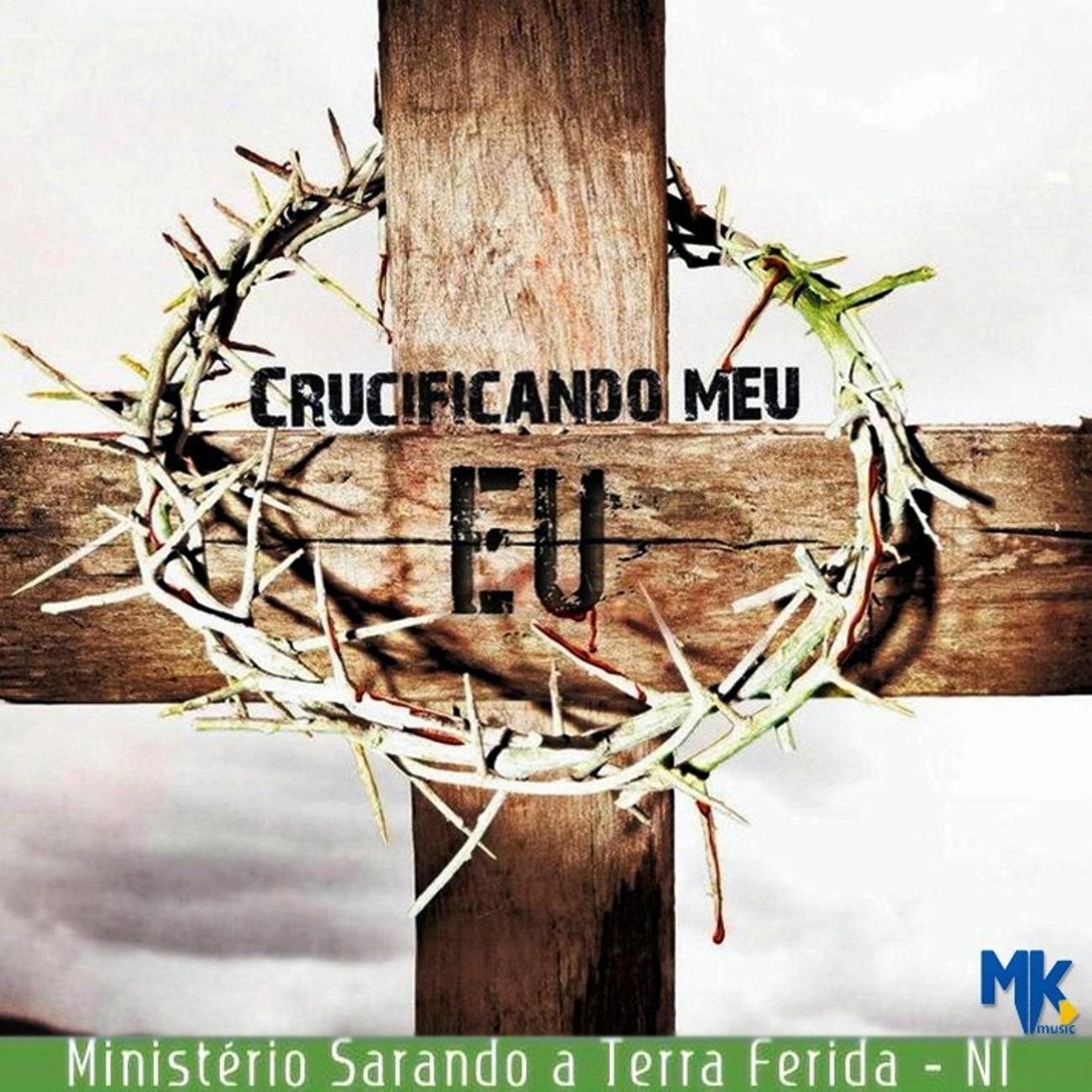 Baixar CD Ministerio+Sarando+A+Terra+Ferida+ +Crucificando+Meu+Eu+%2528Frente%2529 Ministério Sarando a Terra Ferida   Crucificando Meu Eu