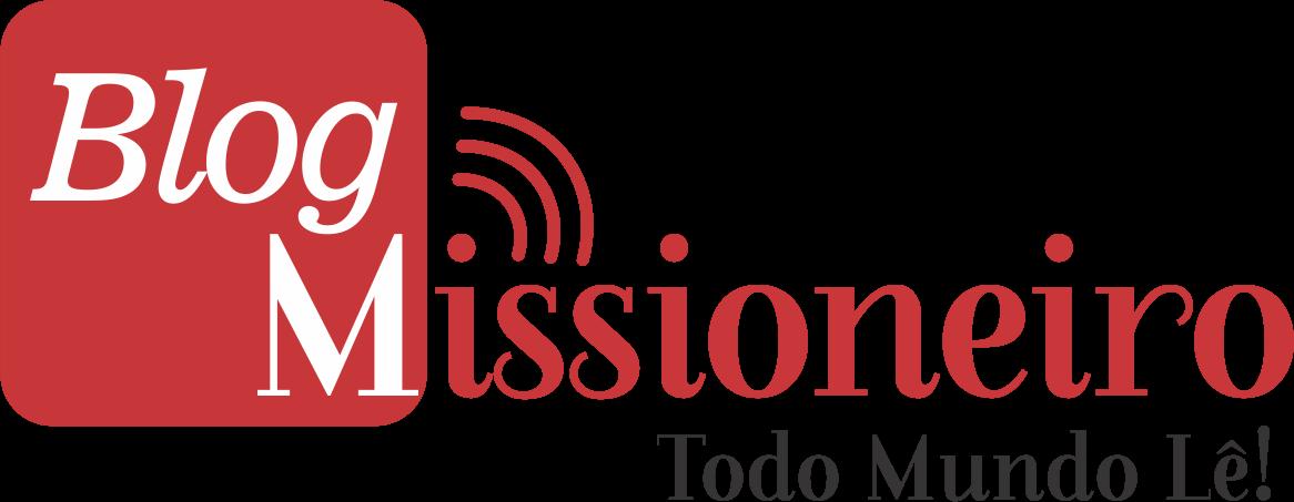 BLOG MISSIONEIRO - Todo Mundo Lê!