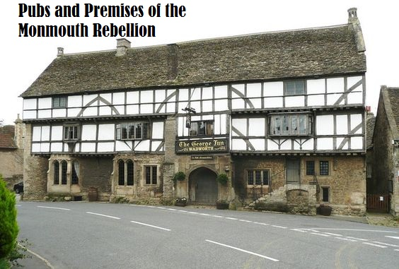 Pubs and Premises of the Monmouth Rebellion