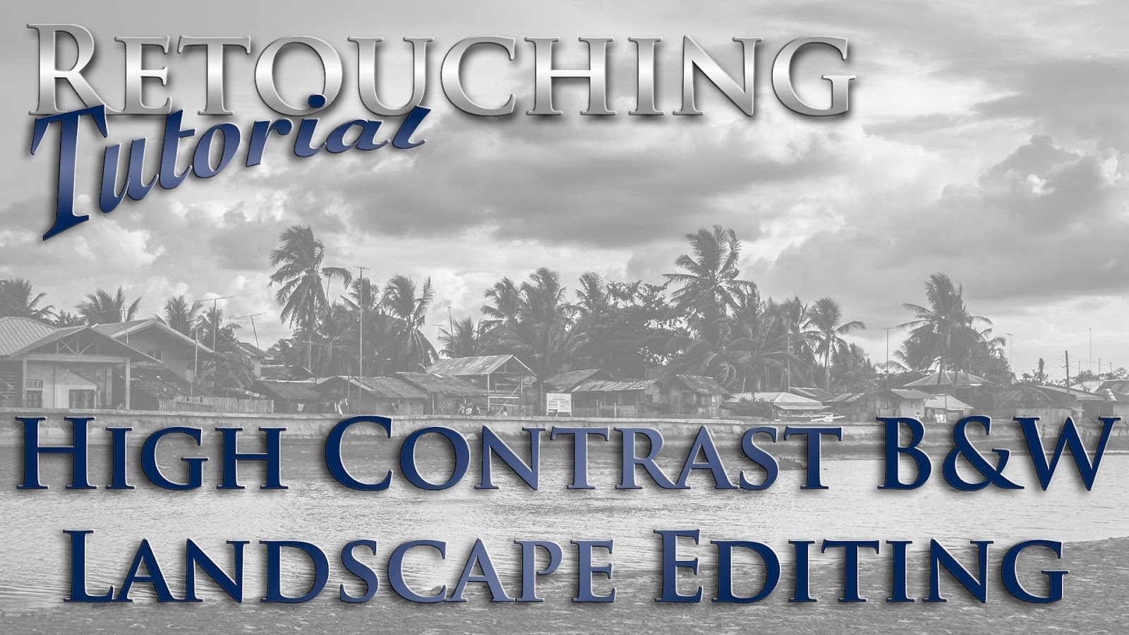 Lightroom 5 Workflow: High Contrast B&W Landscape Editing | Retouching Tutorial