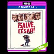 ¡Salve, César! (2016) WEB-DL 720p Audio Ingles 2.0 Subtitulada