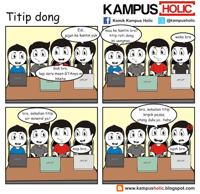 #082 Titip Dong kelakuan mahasiswa kampus holic