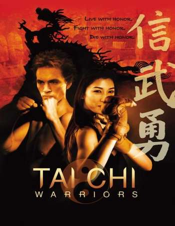 Poster Of Tai Chi Warriors 2005 Full Movie In Hindi Dubbed Download HD 100MB Chinese Movie For Mobiles 3gp Mp4 HEVC Watch Online