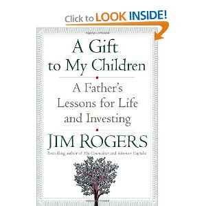 Jim Rogers A Gift to My Children
