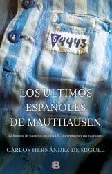 Los últimos españoles de Mauthausen, Carlos Hernández de Miguel