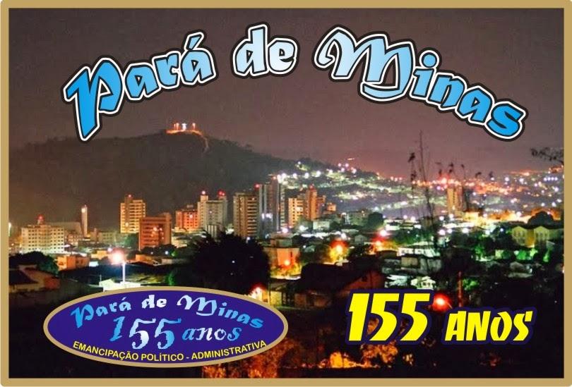 155 Anos de Emancipação do Município de Pará de Minas