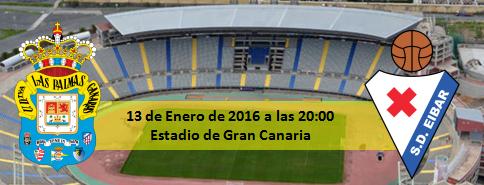 Previa Copa UD Las Palmas - SD Eibar Estadio Gran Canaria