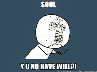 soul y u no have will meme