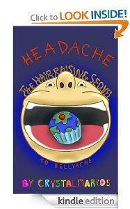Free eBook Feature: HEADACHE: The Hair-Raising Sequel to BELLYACHE