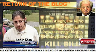 "Inspire editor Samir Khan's Al-Qaeda video ""Return of the Blog"" to Kill Bill Warner"